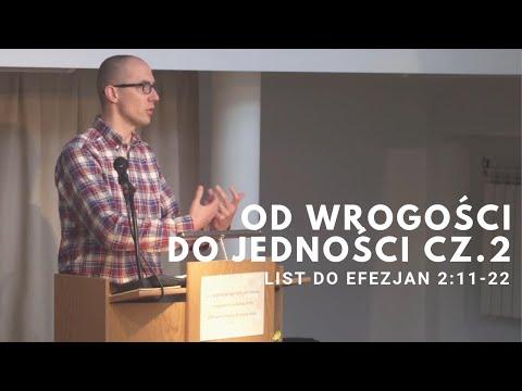 Od wrogości do jedności cz.2 | Efezjan 2:11-22 | Tomasz Krążek