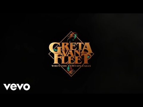 Greta Van Fleet - When The Curtain Falls (Audio)