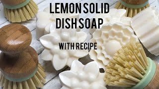 Making Lemon Solid Dİsh Soap and Unmolding with Recipe