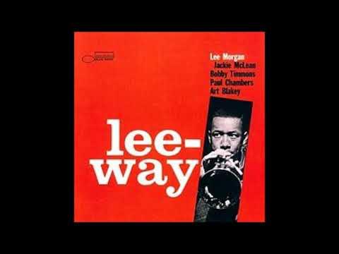 Lee Morgan  - Lee Way ( Full Album )
