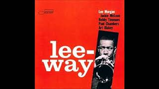Gambar cover Lee Morgan  - Lee Way ( Full Album )