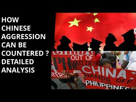 HOW CHINESE AGGRESSION CAN BE COUNTERED ?  DETAILED ANALYSIS