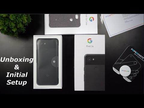 Google Pixel 3a UNBOXING & INITIAL SETUP