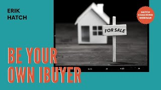 Be Your Own Ibuyer