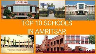 TOP 10 SCHOOLS IN AMRITSAR