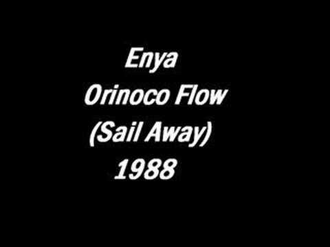 Enya - Orinoco Flow (Sail Away)