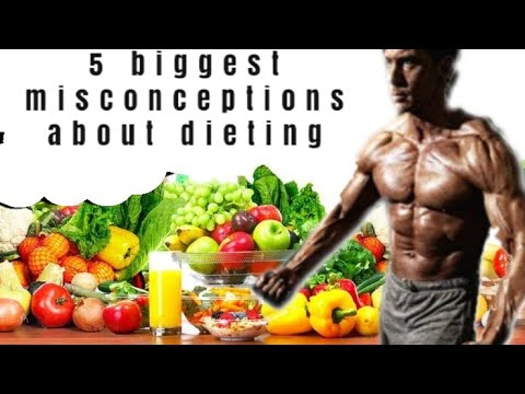 5 Biggest Misconceptions About Dieting ll Top 5 Misconceptions about weight loss & fitness