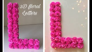 DIY 3D Floral Letters  | DIY 3D Letters for Birthday Decoration | Birthday Decoration Idea