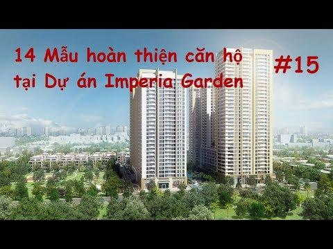14 Mẫu hoàn thiện căn hộ dự án Imperia Garden