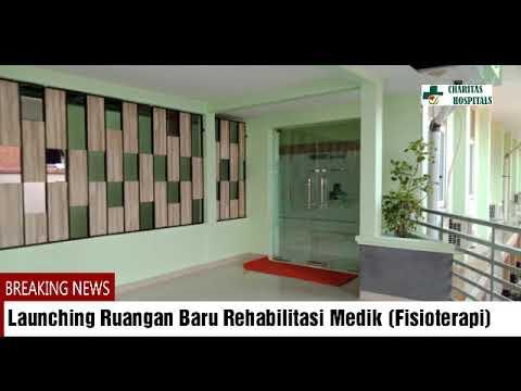 Launching Ruangan Baru Rehabilitasi Medik (Fisioterapi), Kemoterapi, Radiologi, Pav. Elisabeth Kelas VIP A
