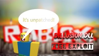 NEW Roblox Dillusion Free Exploit By AHM ProductionZ! *Unpatched* 8/8/2016