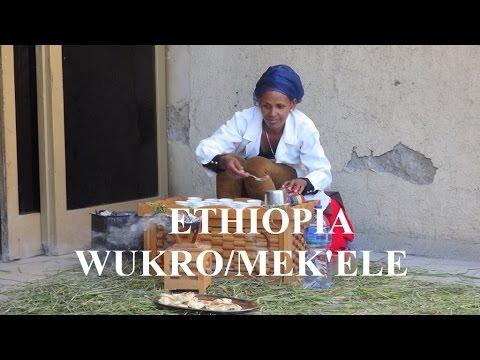 Ethiopia (Wukro & Mek