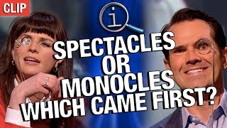 QI | Spectacles Or Monocles, Which Came First?