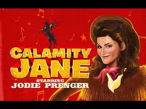 Calamity Jane Review Starring Jodie Prenger Interview