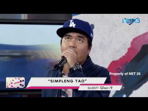 GLOC 9 - SIMPLENG TAO (NET25 LETTERS AND MUSIC)