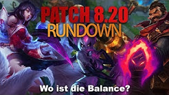 Wo ist die Balance? Patch Rundown Patch 8.20 [League of Legends] [Deutsch / German]