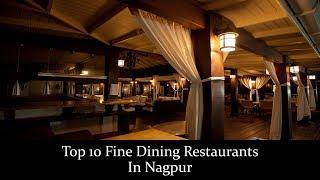 Top 10 Fine Dining Restaurants In Nagpur