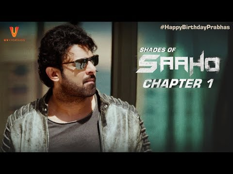 Saaho | Shades Of Saaho | Chapter 1 | Prabhas | Shraddha Kapoor | Abu Dhabi | #HappyBirthdayPrabhas