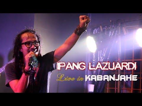 FULL Ipang Lazuardi Live in Kabanjahe #JLive