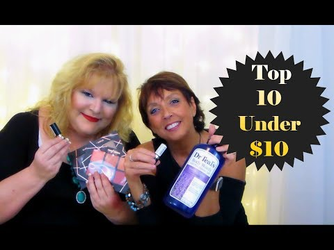 Beauty Bargains: Top 10 Under $10 - Collab with Blonde Tea Party | 2 Real Chicks