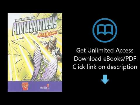 Download Understanding Photosynthesis With Max Axiom, Super Scientist PDF