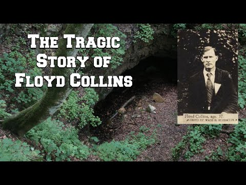 The Tragic Story Of Floyd Collins at Mammoth Cave