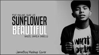 Sunflower x Beautiful - Post Malone, Swae Lee, Bazzi & Camila Cabello(JamieBoy Mashup Cover)(Lyrics) Video
