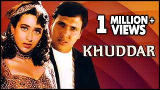 Khuddar Full Movie | Govinda, Karisma Kapoor | Bollywood Drama Movie