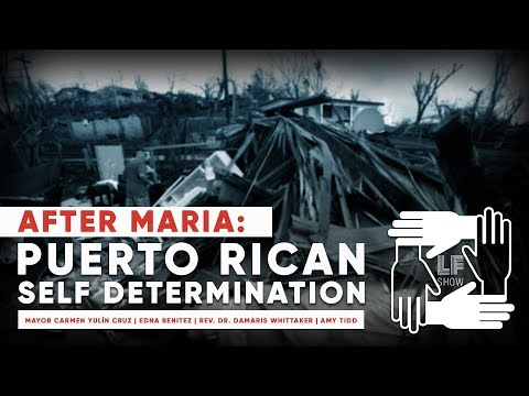After Maria: Puerto Rican Self-Determination