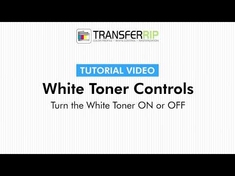 TransferRIP Part 6 #2   Turn White Toner ON or OFF- White Channel Controls