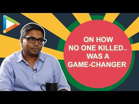 "Raj Kumar Gupta: ""Agar maine first scene crack kar liya toh…"" | No One Killed Jessica"