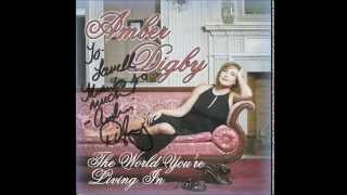 Amber Digby - She'd Already Won Your Heart