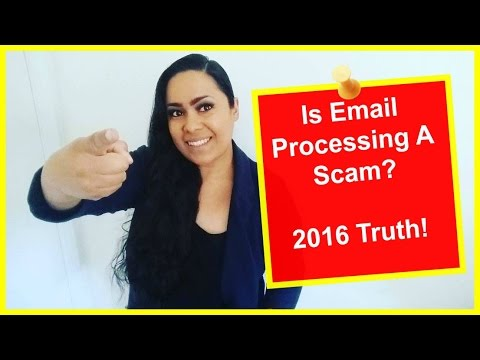 Email Processing System A Scam?  2016 REVEALS