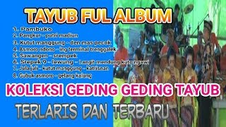 Download lagu GENDING TAYUB FUL ALBUM TERBARU MP3