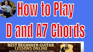 guitar chords for beginners lesson 1 d and a7 best beginner guitar lessons