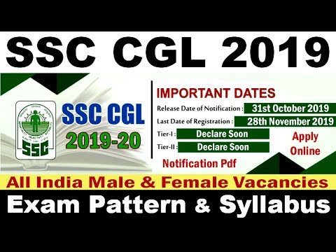 SSC CGL 2019 Vacancy Notification Pdf, Exam Date, Pattern, Syllabus, Apply Online Application Form