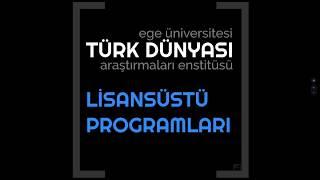 EÜ Türk Dünyası Araştırmaları Enstitüsü 2019 2020 Yılı Lisansüstü Programları Tanıtım su