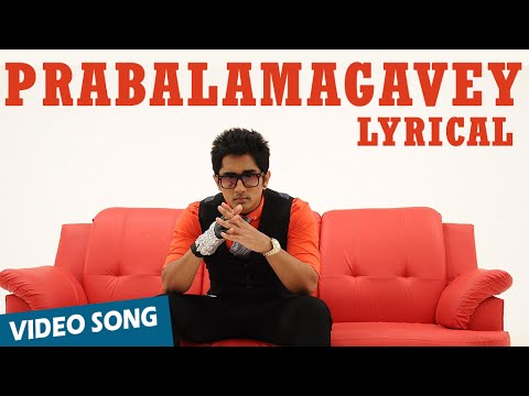 Prabalamagavey Official Full Song with Lyrics | Enakkul Oruvan | Siddharth, Deepa Sannidhi