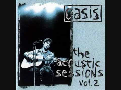 Oasis  Don't go away acoustic Noel Gallagher