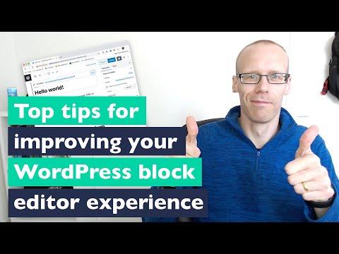 WordPress block editor: Top tips for making Gutenberg easier to use
