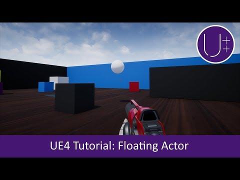 Unreal C++   Floating Actor