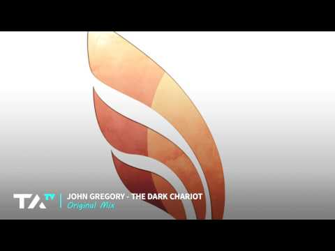 John Gregory - The Dark Chariot (Original Mix)