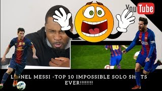 NEW FUTBOL FAN REACTS to Lionel Messi - Top 10 Impossible Solo Goals Ever ● Legendary One-Man Show