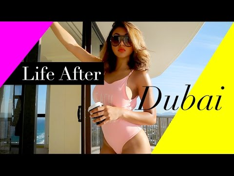 Real Talk : Life after Dubai