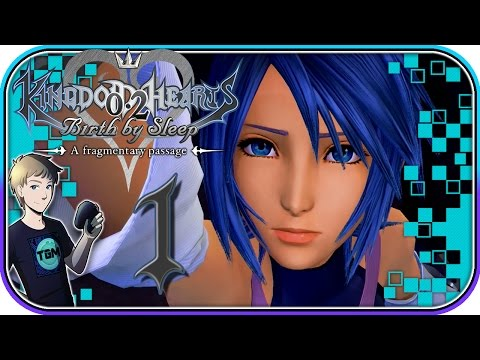 Kingdom Hearts 0.2: A Fragmentary Passage (Kingdom Hearts 2.8) - Part 1: Aqua Battles the Darkness!