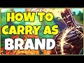 BURN THEM ALL! HOW TO CARRY AS BRAND SUPPORT! - League of Legends