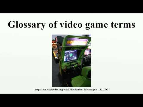 Glossary of video game terms