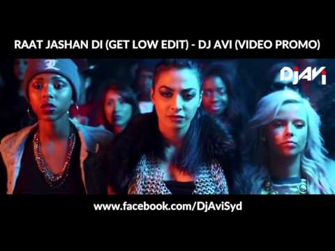 RAAT JASHAN DI - GET LOW EDIT - DJ AVI REMIX