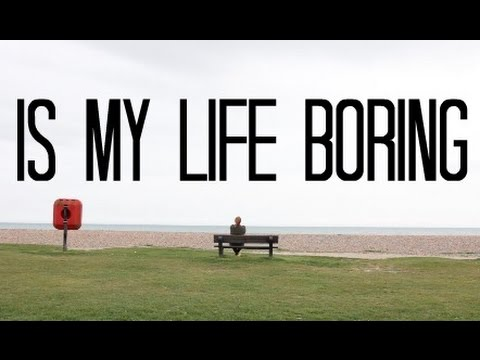 Download Youtube: Is my life boring? [39/40]