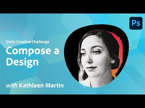 Photoshop Daily Creative Challenge -  Compose a Design